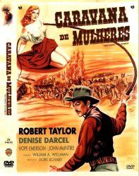 DVD CARAVANA DE MULHERES - ROBERT TAYLOR