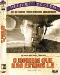 DVD O HOMEM QUE NAO ESTAVA LA