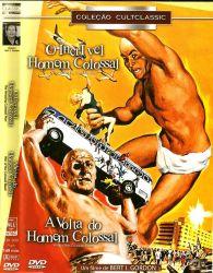 DVD O INCRIVEL HOMEM COLOSSAL + A VOLTA DO HOMEM COLOSSAL - ORIGINAL