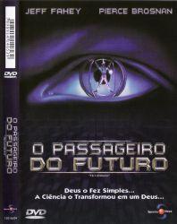 DVD O PASSAGEIRO DO FUTURO - PIERCE BROSNAN