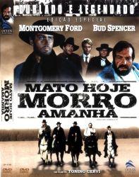 DVD MATO HOJE MORRO AMANHA - BUD SPENCER