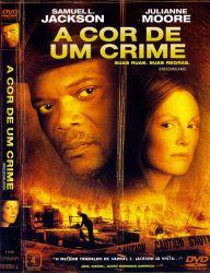 DVD A COR DE UM CRIME - SAMUEL L. JACKSON
