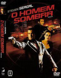 DVD O HOMEM SOMBRA - STEVEN SEAGAL