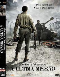 DVD SANTOS E SOLDADOS - A ULTIMA MISSAO