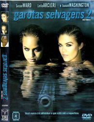DVD GAROTAS SELVAGENS 2