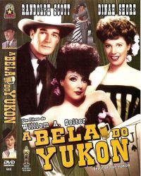 DVD A BELA DO YUKON - RANDOLPH SCOTT