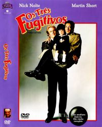 DVD OS TRES FUGITIVOS - NICK NOLTE
