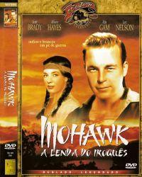 DVD MOHAWK - A LENDA DO IROQUES - SCOTT BRADY