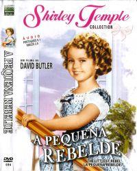 DVD A PEQUENA REBELDE - SHIRLEY TEMPLE