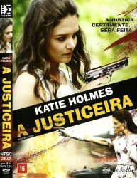 DVD A JUSTICEIRA - KATIE HOLMES