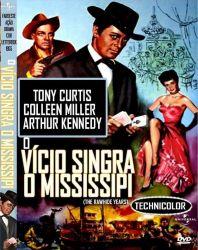 DVD O VICIO SINGRA O MISSISSIPI - TONY CURTIS