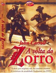 DVD A VOLTA DO ZORRO - JOHN CARROLL