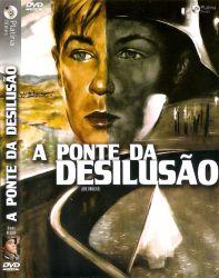 DVD A PONTE DA DESILUSAO