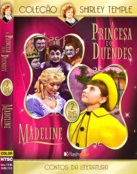 DVD A PRINCESA E OS DUENDES  E MADELINE - SHIRLEY TEMPLE
