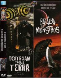 DVD DESTRUAM TODA A TERRA - A BATALHA DOS MONSTROS - 2X1