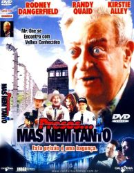 DVD PRESOS MAS NEM TANTO - ORIGINAL - RODNEY DANGERFIELD