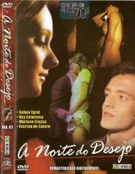 DVD A NOITE DO DESEJO - 1973