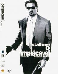 DVD O IMPLACAVEL - SYLVESTER STALLONE