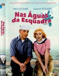 DVD NAS AGUAS DA ESQUADRA - FRED ASTAIRE e GINGER ROGERS
