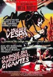 DVD A MULHER VESPA - O ATAQUE DAS SANGUESSUGAS GIGANTES - SESSAO DA MEIA NOITE 2