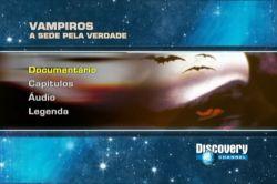 DVD VAMPIROS - A SEDE PELA VERDADE - DOC