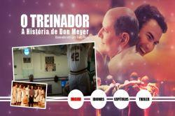 DVD O TREINADOR - A HISTORIA DE DON MEYER