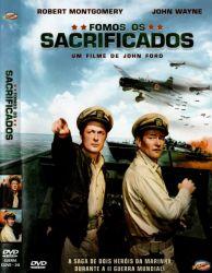 DVD FOMOS OS SACRIFICADOS - JOHN WAYNE