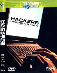 DVD DISCOVERY HACKERS CRIMINOSOS E ANJOS
