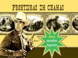 DVD FRONTEIRAS EM CHAMAS - JOHNNY MACK BROWN - DUPLO