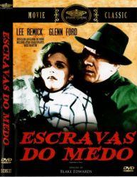 DVD ESCRAVAS DO MEDO - GLENN FORD