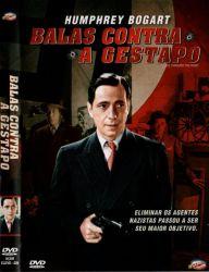 DVD BALAS CONTRA A GESTAPO - HUMPHREY BOGART