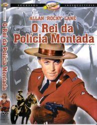 DVD O REI DA POLICIA MONTADA - ALLAN LANE