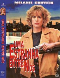 DVD UMA ESTRANHA ENTRE NOS - MELANIE GRIFFITH