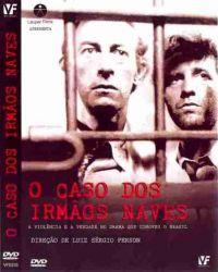 DVD O CASO DOS IRMAOS NAVES - RAUL CORTEZ