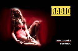 DVD RABID - ENRAIVECIDA NA FURIA DO SEXO