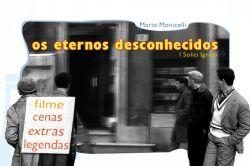 DVD OS ETERNOS DESCONHECIDOS - MARCELLO MASTROIANNI