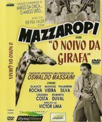 DVD MAZZAROPI - O NOIVO DA GIRAFA