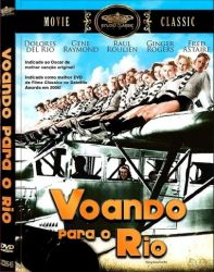 DVD VOANDO PARA O RIO - FRED ASTAIRE