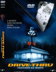DVD DRIVE THRU - FASTFOOD DA MORTE
