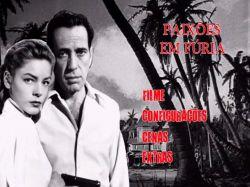 DVD PAIXOES EM FURIA - HUMPHREY BOGART