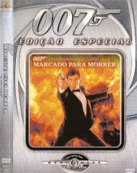 DVD 007 - MARCADO PARA MORRER