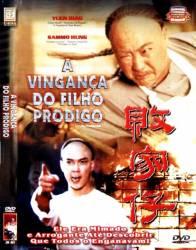 DVD A VINGANÇA DO FILHO PRODIGO