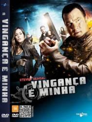 DVD A VINGANÇA E MINHA - STEVEN SEAGAL