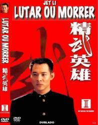DVD LUTAR OU MORRER - JET LI