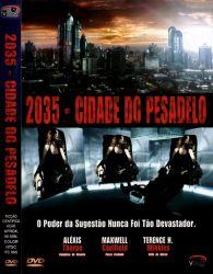 DVD 2035 - CIDADE DO PESADELO