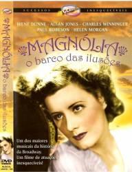 DVD MAGNOLIA - O BARCO DAS ILUSOES - 1936
