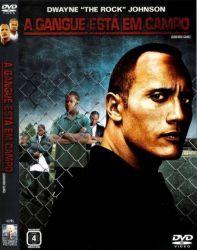 DVD A GANGUE ESTA EM CAMPO - DWAYNE JOHNSON