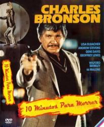 DVD 10 MINUTOS PARA MORRER - CHARLES BRONSON