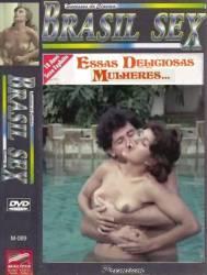 DVD ESSAS DELICIOSAS MULHERES - PORNOCHACHADA