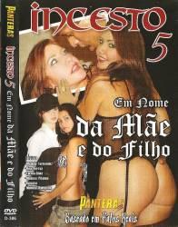 DVD INCESTO 5 - EM NOME DA MAE E DO FILHO